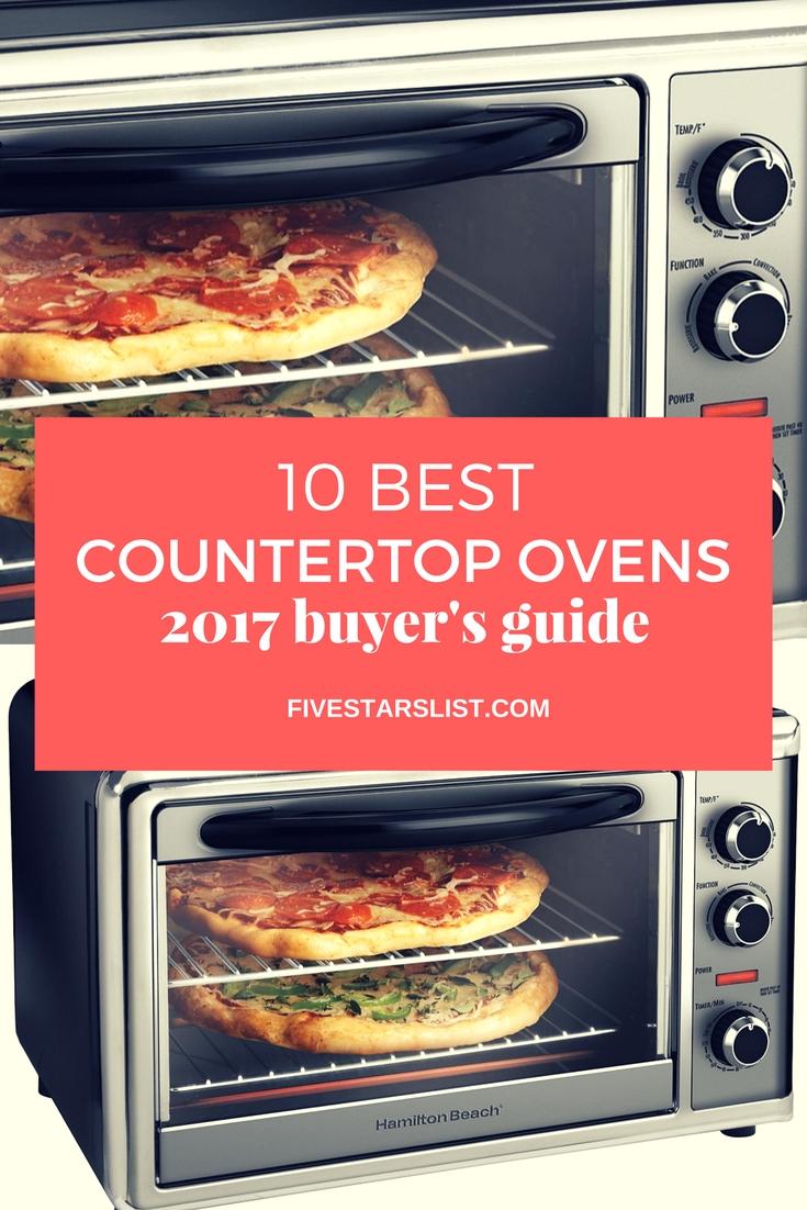 10 Best Countertop Ovens – 2017 Buyer's Guide