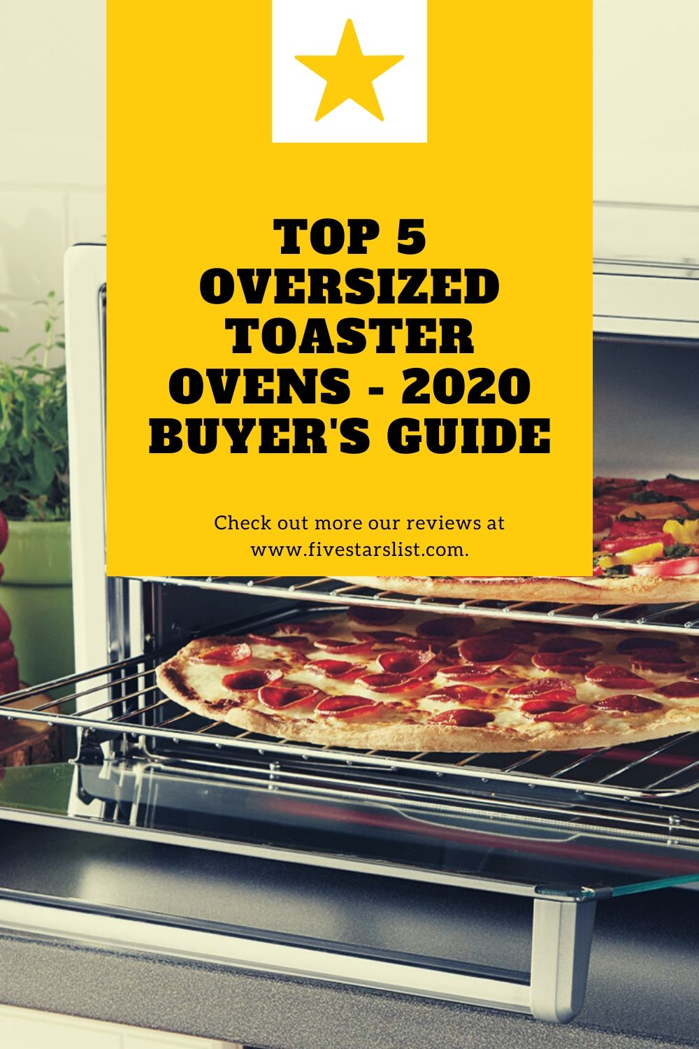 Top 5 Oversized Toaster Ovens - 2020 Buyer's Guide