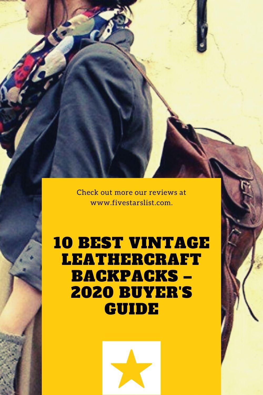 10 BEST VINTAGE LEATHERCRAFT BACKPACKS