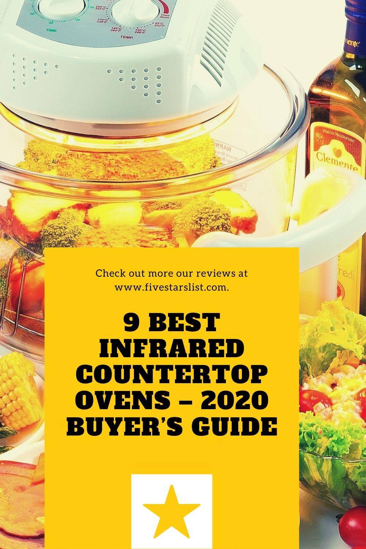 9 Best Infrared Countertop Ovens – Buyer's Guide