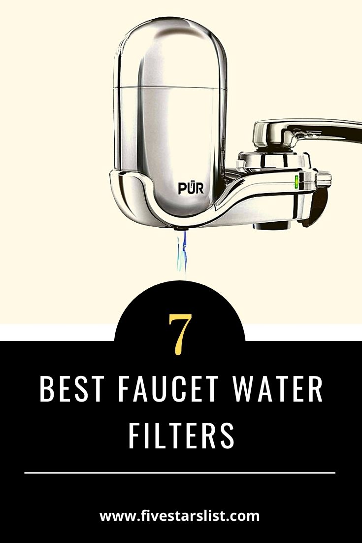 7 Best Faucet Water Filters