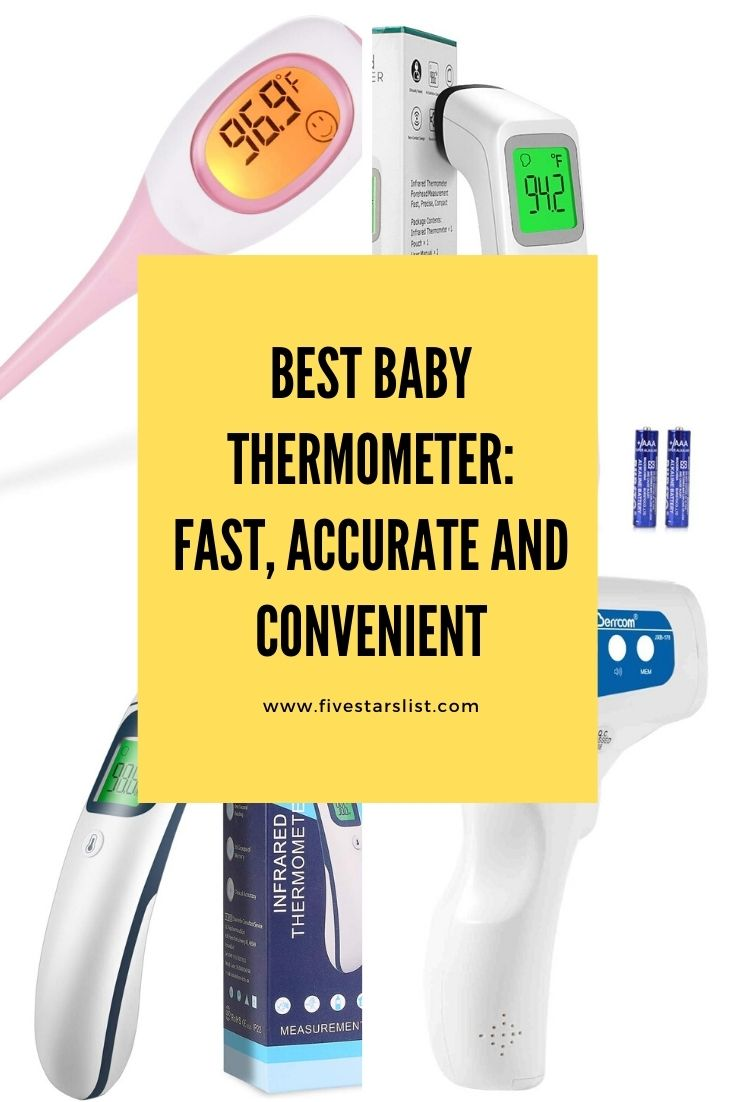 Best Baby Thermometer: Fast, Accurate and Convenient