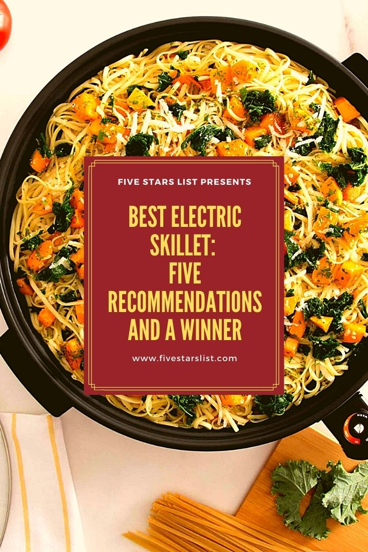 Best Electric Skillet: Five Recommendations and a Winner