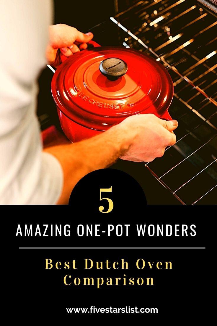Best Dutch Oven: 5 Amazing One-Pot Wonders
