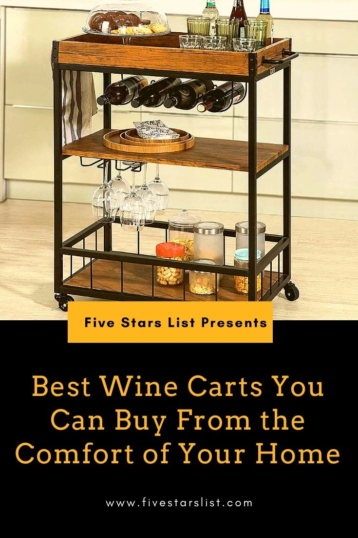 Best Wine Carts You Can Buy From the Comfort of Your Home