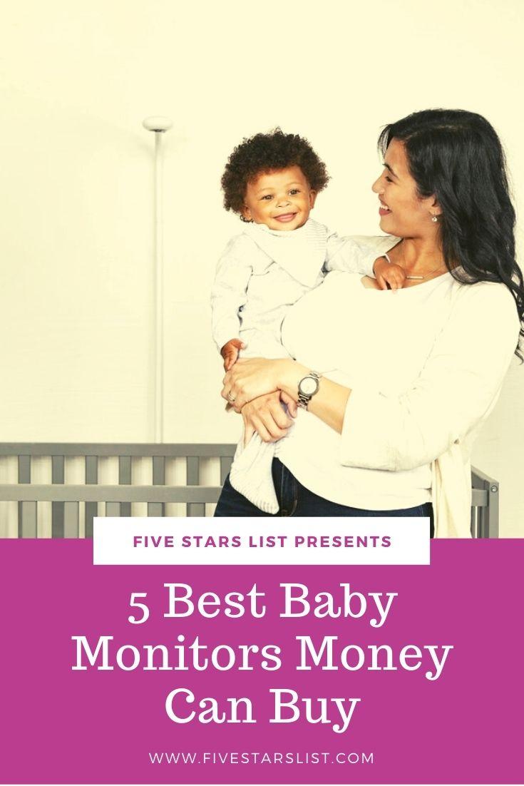 5 Best Baby Monitors Money Can Buy
