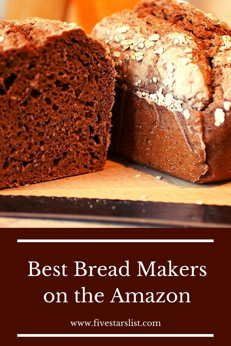 5 Best Bread Makers on the Amazon