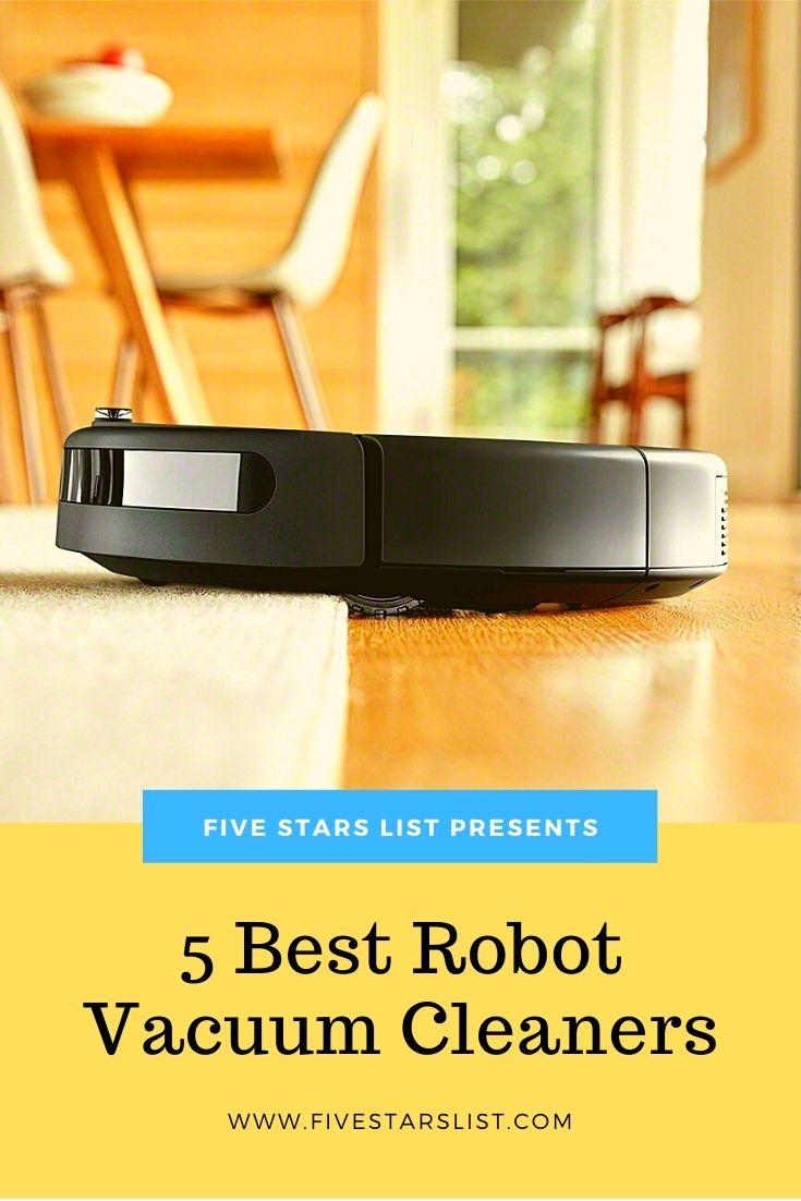 5 Best Robot Vacuum Cleaners