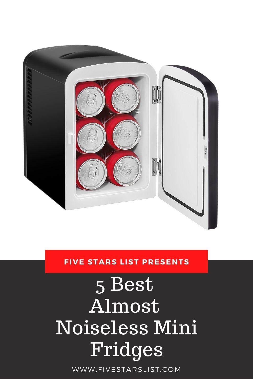 5 Best Almost Noiseless Mini Fridges