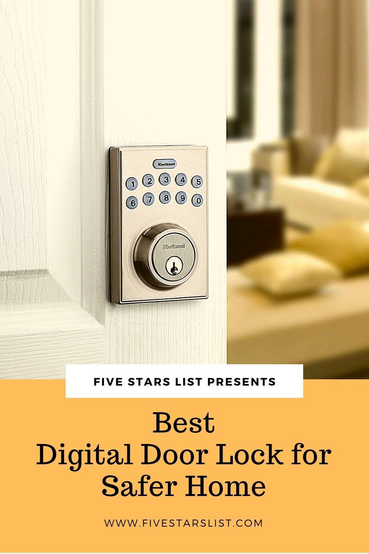 Best Digital Door Lock for Safer Home