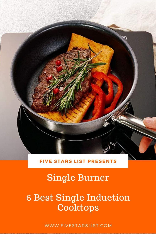 Single Burner: 6 Best Single Induction Cooktops