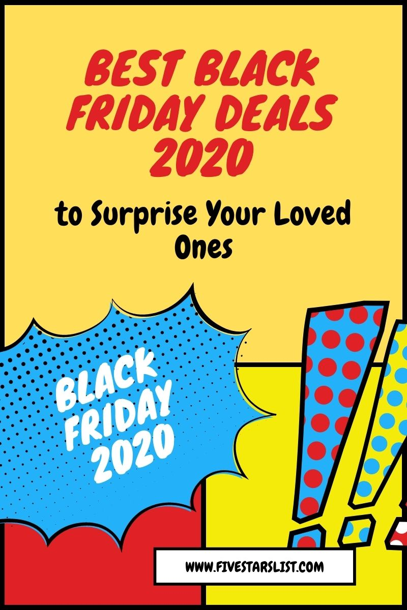 Best Black Friday Deals to Surprise Your Loved Ones