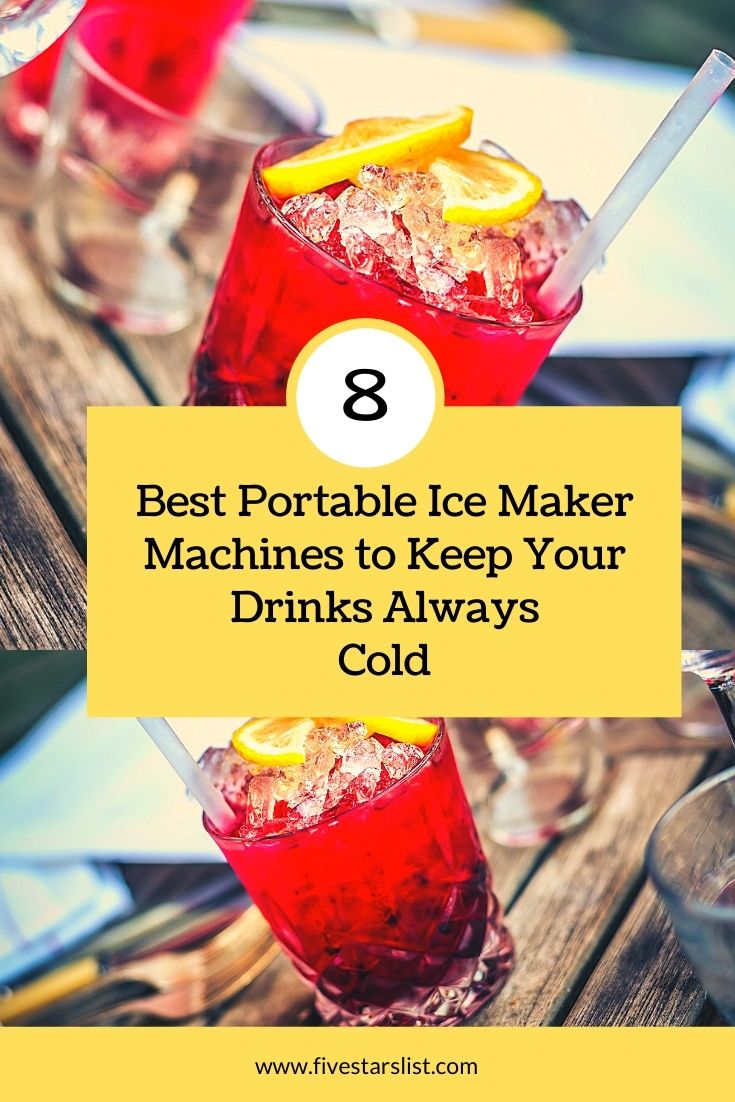 Best Portable Ice Maker Machines to Keep Your Drinks Always Cold