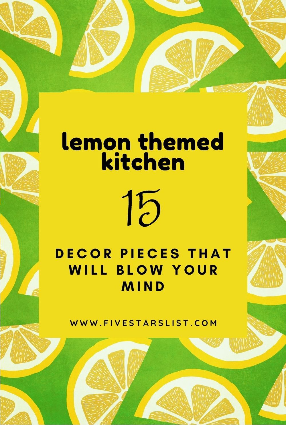 Lemon Themed Kitchen Decor Ideas