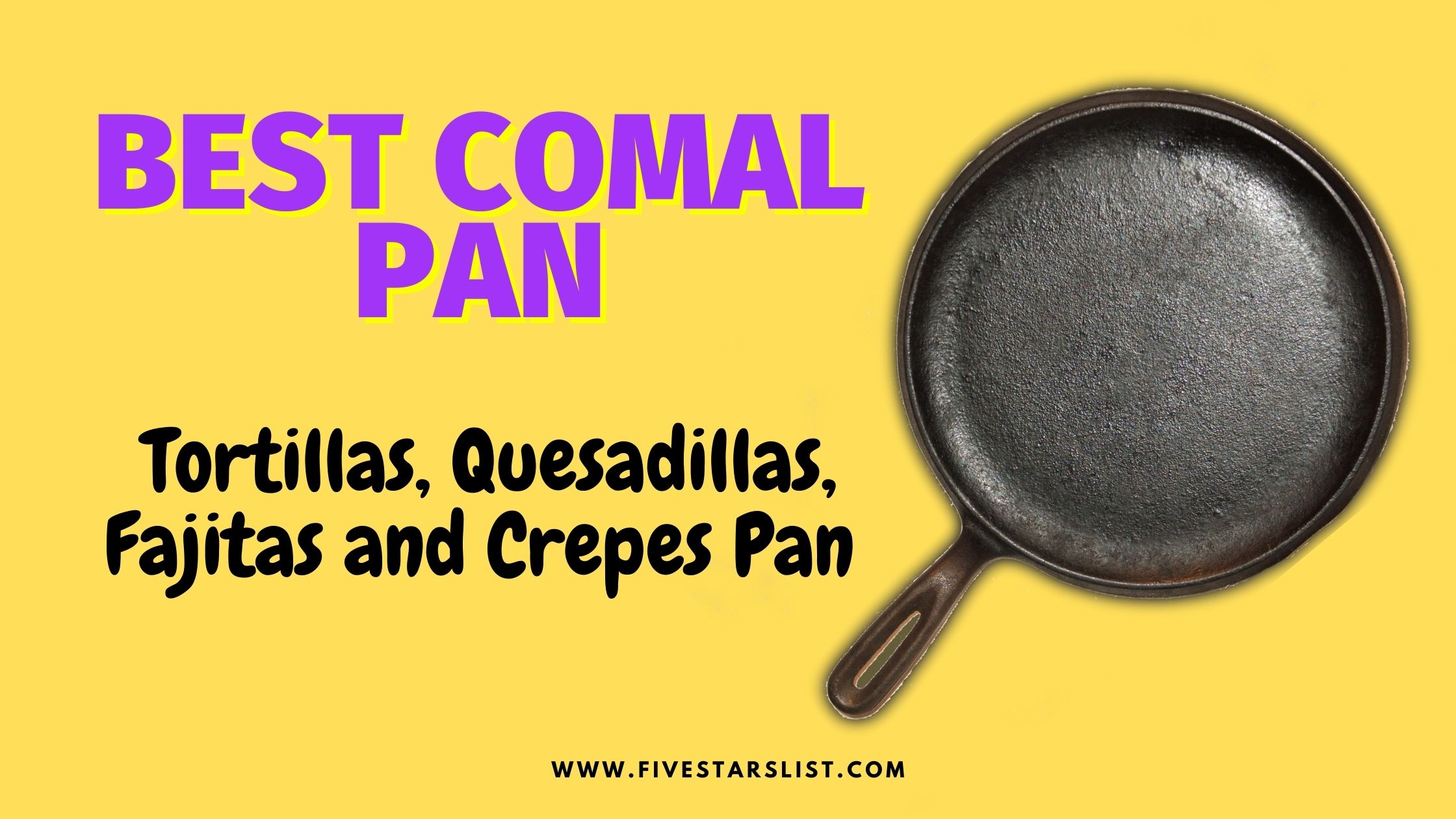 Best Comal Pan