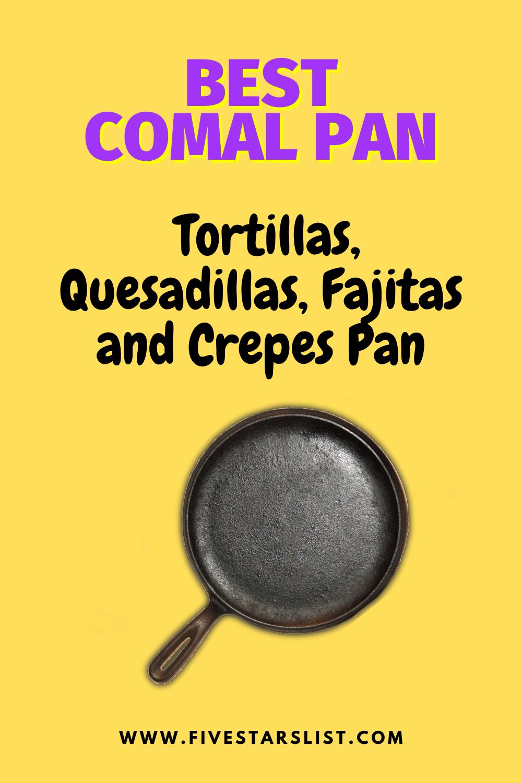 Tortilla Pan - Comal Pan